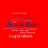 Socialism and Capitalism in sports